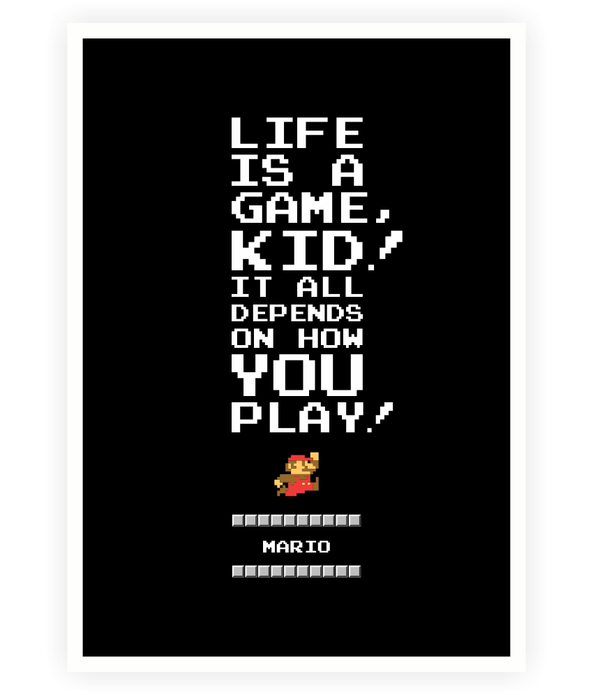 buy life is a game mario vedio game inspirational quotes