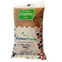 Vision Fresh Organic Fenugreek ( Danamathi) 200 Gms