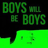 DeStudio Boys Will Be Boys Glow In Dark Sticker Size (45cms X 60cms)