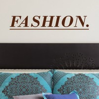 DeStudio Fashion Clothes Slogan Wall Sticker Decal Wallart Home Wall Sticker Size (45cms X 60cms)
