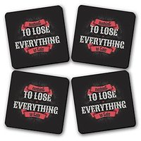 Nothing To Lose Everything To Gain Printed Wooden Kitchen Coaster Set Of 4