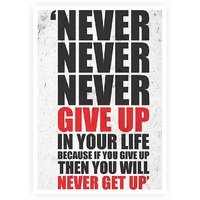 Never Give Up In Your Life Gym Motivational Quotes Poster