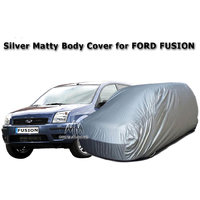 Car Body Cover Of / For Ford FUSION / Ford FUSION Silver Matty Body Cover