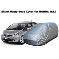 Car Body Cover Of / For Honda JAZZ / HONDA JAZZ Silver Matty Body Cover