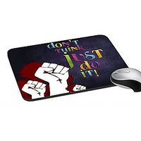 MeSleep Don't Think Just Do It - Digitally Printed Mouse Pad
